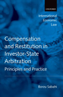 Compensation and Restitution in Investor-State Arbitration