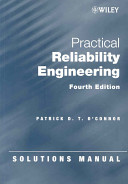 Solutions Manual to accompany Practical Reliability Engineering  4th Edition