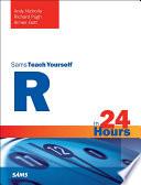 R in 24 Hours  Sams Teach Yourself