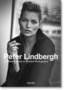 Peter Lindbergh  A different vision on fashion photography  Catalogo della mostra  Rotterdam  10 settembre 2016 12 febbraio 2017   Ediz  inglese  francese e tedesca