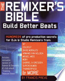 The Remixer s Bible