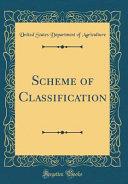 Scheme of Classi¿cation (Classic Reprint)