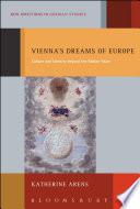 Vienna s Dreams of Europe