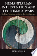 Humanitarian Intervention and Legitimacy Wars