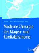 Moderne Chirurgie des Magen- und Kardiakarzinoms