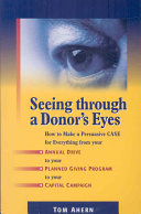 Seeing Through a Donor s Eyes