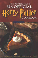 The Potterhead S Unofficial Harry Potter Cookbook