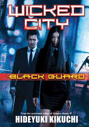 Wicked City  Black Guard
