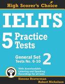 IELTS 5 Practice Tests, General Set 2: Tests