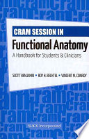 Cram Session in Functional Anatomy