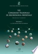 VII Congresso nazionale di archeologia medievale  Pr   tirages  Lecce  9 12 settembre 2015   Vol  2