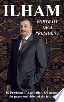 Ilham Portrait of a President
