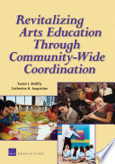 Revitalizing Arts Education Through Community Wide Coordination