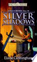 Silver Shadows : her sword's magic. when she...