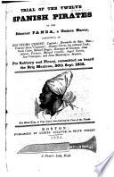 Trial Of The Twelve Spanish Pirates Of The Schooner Panda A Guinea Slaver book