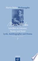 Schriften zu Literatur, Theater und Kunst: Lyrik, Autobiographie und Drama