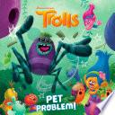 Pet Problem   DreamWorks Trolls