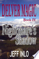 Delver Magic Book IV  Nightmare s Shadow