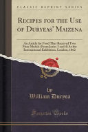 Recipes for the Use of Duryeas' Maizena