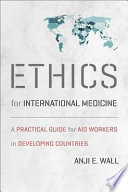 Ethics for International Medicine