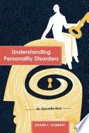 Understanding Personality Disorders