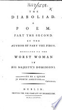 The Diaboliad. A Poem. Part the Second. By the Author of Part the First [i.e. William Combe]. Dedicated to the Worst Woman in His Majesty's Dominions