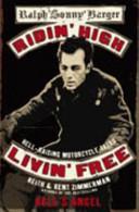 Ridin  High  Livin  Free