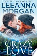 Crazy Love  Emerald Lake Billionaires  Book 3