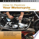 How to Restore Your Motorcycle  Second Edition