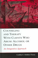 Counseling And Therapy With Clients Who Abuse Alcohol Or Other Drugs