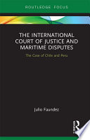 The International Court Of Justice In Maritime Disputes
