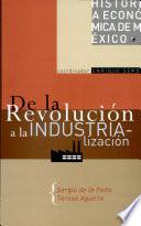 De la Revolución a la industrialización