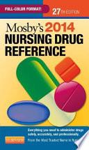 Mosby s 2014 Nursing Drug Reference
