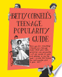 Betty Cornell s Teen Age Popularity Guide