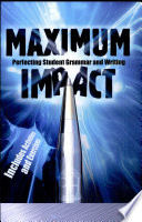 Maximum Impact  Perfecting Student Grammar and Writing