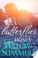 Butterflies in Honey (Growing Pains #3)