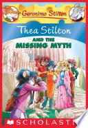 Thea Stilton  20  Thea Stilton and the Missing Myth