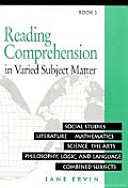 Reading Comprehension in Varied Subject Matter