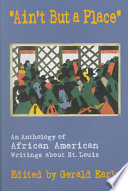 Ain't But a Place A Place An Anthology Of African American Writings
