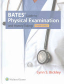 Bates Guide to Physical Examination and History Taking + Bates' Visual Guide to Physical Examination