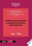 Políticas de Comunicación e Integración Económica Intercontinental