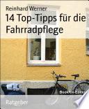 14 Top Tipps f  r die Fahrradpflege