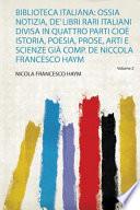 Biblioteca Italiana ossia notizia de libri rari Italiani