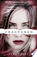 SLATED Trilogy  Fractured