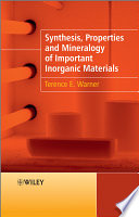 Synthesis  Properties and Mineralogy of Important Inorganic Materials