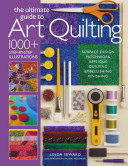 The Ultimate Guide to Art Quilt Techniques