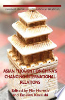 Asian Thought On China's Changing International Relations : how far western ideas would spread; today, the...