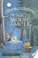 Abracadabra  Magic with Mouse and Mole