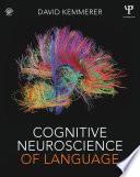 Cognitive Neuroscience of Language