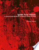 Ignite Your Vision